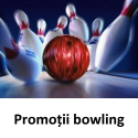 Promotii la bowling in Bowling Strikers Club Suceava.